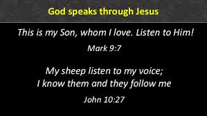 listen to the Son of God
